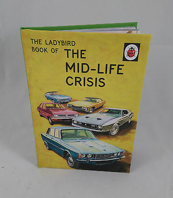 The Ladybird Book of THE MID-LIFE CRISIS Retro book Adults Very funny gift New