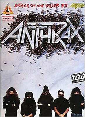 Anthrax - Attack of the Killer B's - Songbook Guitar Tab Book