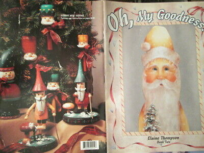 Oh, My Goodness Painting Book #2- Thompson, Santas, Snowmen
