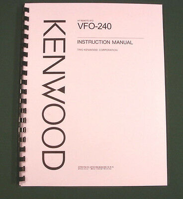 Kenwood VFO-240 Instruction Manual - Premium Card Stock Covers & 32lb Paper!