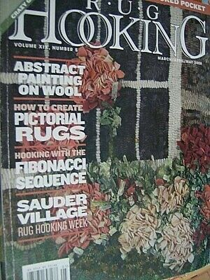 Rug Hooking Magazine March/April/May 2008 Crazy Quilt Pattern Free Pattern/Instr