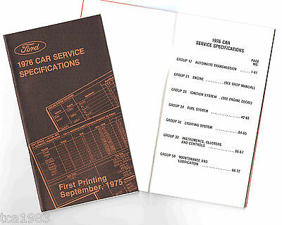 1976 Ford SERVICE SPECIFICATIONS MANUAL Brochure: Repair,Troubleshoot,Mustang,