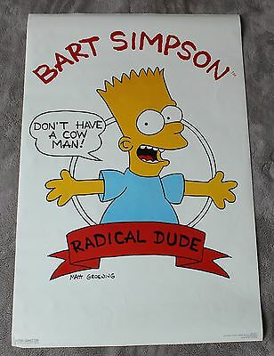 Bart Simpsons 1989 Radical Dude Don't Have a Cow Man Groening Poster EX C8