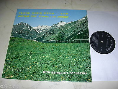 THE ESTRELLITAS Close Your Eyes...And Dream The Suvretta House *60s LP Signed*