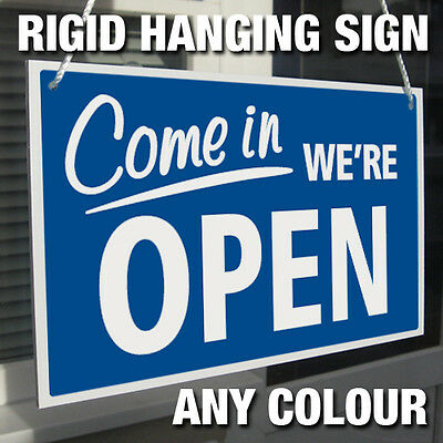 Come In We're Open & Closed Rigid Hanging Sign, Shop Window Door - Any Colour