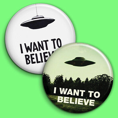 I Want to Believe  2 x Button Badge Pin Back - 25mm 1 inch, Aliens UFO