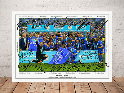 Leicester City Fc 2016 League Champions Signed Photo Print Poster 12X8