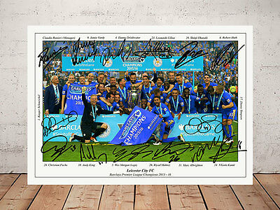 Leicester City Football Club 2016 League Champions Autograph Signed Photo Print