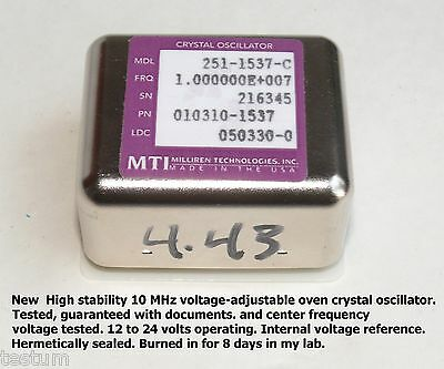 New 10 MHz OXCO. Sealed, voltage tuned w/ internal voltage ref. Data included.