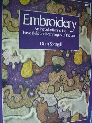 Embroidery Introduction By Diana Springall, BBC, Paperback, 1980
