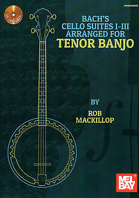 Bach's Cello Suites I-III Arranged For Tenor 4 String Banjo  - Music Book & CD