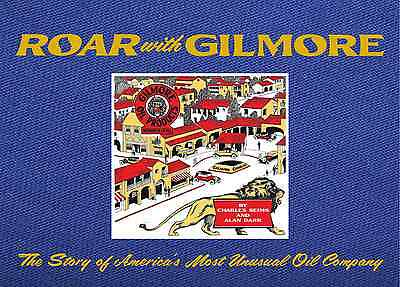 """""""Roar With Gilmore"""", New Hardcover  Book on Gilmore Oil Company by Seims & Darr"""