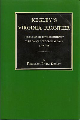 Kegley's Virginia Frontier - The Beginnings of the Southwest