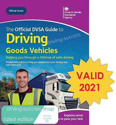 The Official DVSA Guide to Driving Goods Vehicles - Published 13th June 2016