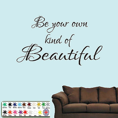 Be your own kind of beautiful wall art sticker - inspirational quote vinyl decal