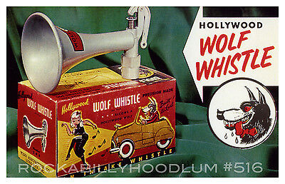 new Hot Rod Poster 11x17 Wolf Whistle vtg ad retro custom rockabilly