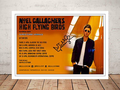 Noel Gallagher High Flying Birds 2016 Concert Flyer Autographed Signed Print