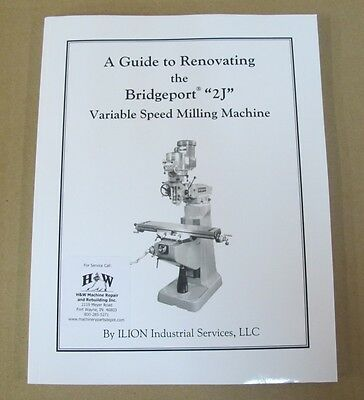 Guide To Renovating Guide For Variable Speed Bridgeport Series I Mills