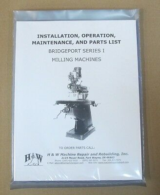 Operation And Parts Manual For Bridgeport Series I Mills (Step Pulley Or Vs)