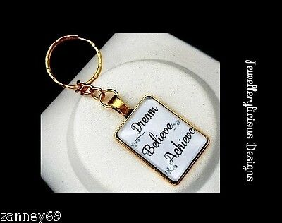 Beautiful Silver Or Gold Glass DREAM BELIEVE ACHIEVE Keyring Key Ring