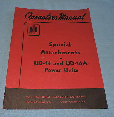 IH Manual for Special Attachments for UD-14 & UD-14A Power Unit - C2818