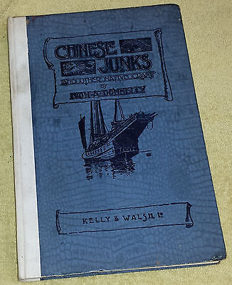 Chinese Junks And Other Native Craft by Ivon A. Donnelly 1930 USS Peary