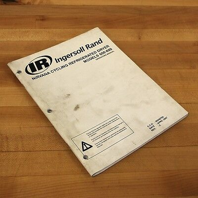 Ingersoll Rand 80442783 Nirvana Cycling Refrigerated Dryer Models 600-800 Manual
