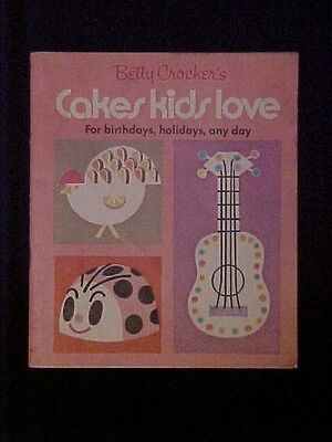 Betty Crocker's Cakes Kids Love For Birthdays, Holidays, Any Day Cookbooklet
