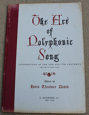 The Art of Polyphonic Songs 16th and 17th Centuries Voice Octet Septet Trio etc.