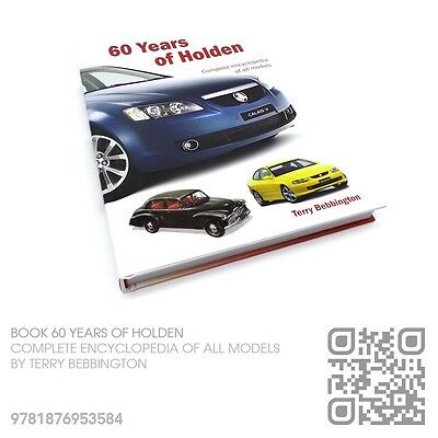 Autographed 60 Years Of Holden Book [Holden Hk-Ht-Hg-Hq-Hj-Hx-Hz-Wb Owners] Nos