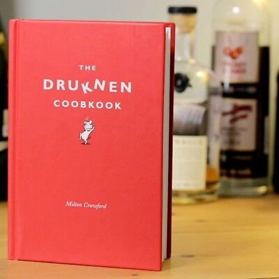The Drunken Coobkook: Recipes To Cook While Drunk | Cookbook Cook Book alcohol d
