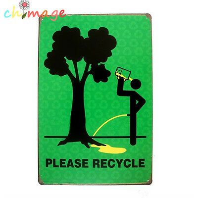 PLEASE RECYCLE Vintage Tin Sign Bar pub home Wall Decoration Retro Metal Poster