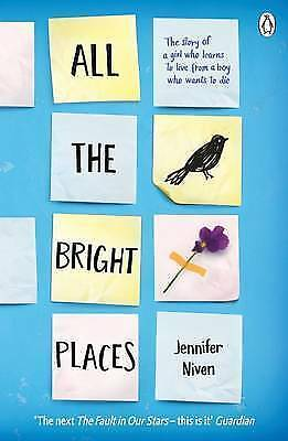 All the Bright Places - Book by Jennifer Niven (Paperback, 2015)