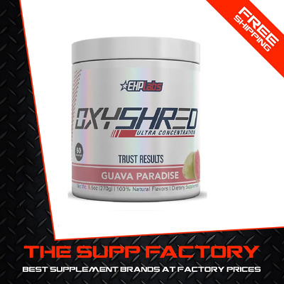 EHPLABS OXYSHRED 60 serve GUAVA PARADISE | Fat Burner EHP Labs Weight Loss