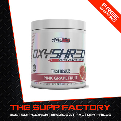 EHPLABS OXYSHRED 60 serve PINK GRAPEFRUIT | Fat Burner EHP Labs Weight Loss