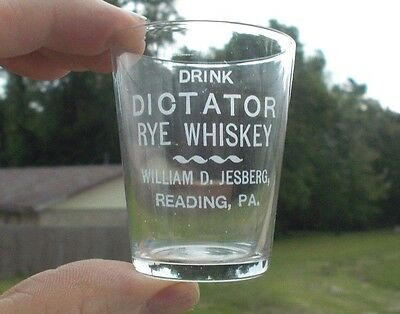 Reading,pa Drink Old Dictator Rye Whiskey Etched Pre Pro Shot Glass 1906 Era