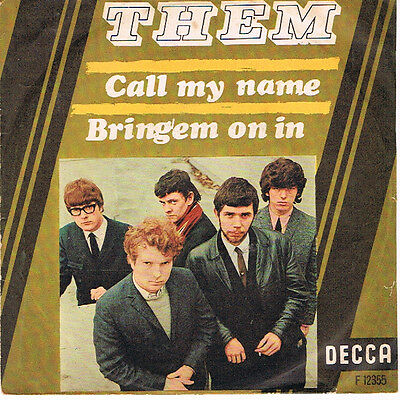 """7""""ps - Them - """"call My Name"""""""