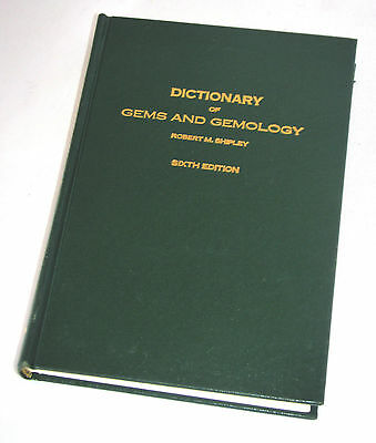Dictionary of Gems and Gemology~Robert Shipley~Hardover 6th Edition 1974~Xllnt