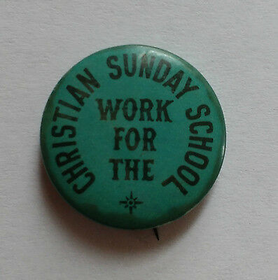 """Vintage Christian Sunday School Workers Pin """"I Work for Christian Sunday School"""""""