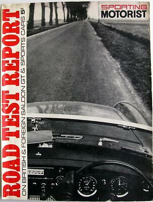SPORTING MOTORIST Road Test Report 1967 - British & Foreign Saloon GT & Sports
