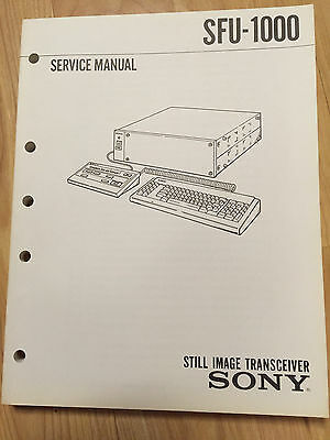Sony Service Manual for the SFU-1000 Still Image Transceiver