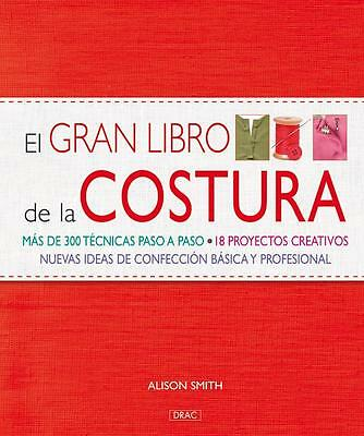 EL GRAN LIBRO DE LA COSTURA. Smith, Alison