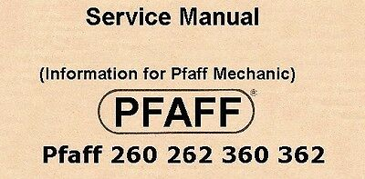 "Pfaff Sewing Machine Service manual""do it your self"" Pfaff all 260 to 362"