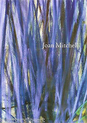 JOAN MITCHELL: Paintings and Pastels 1973-1983 Exhibition Catalogue 2008 **OoP**