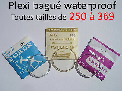 Verre de montre plexi bagué 250 à 369 waterproof crystal tension ring / Armiert