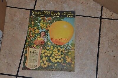Catalog Stark 1939 Book Fruit Trees Shrubs Roses Louisiana MO
