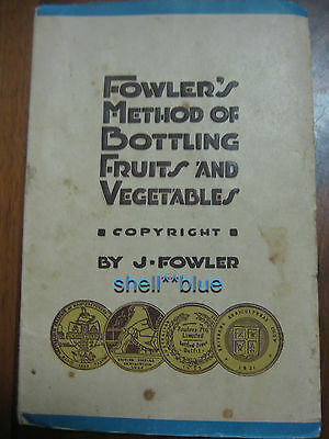 Fowlers Vacola Method of Bottling Fruits & Vegetables 17th ed Preserving  Book