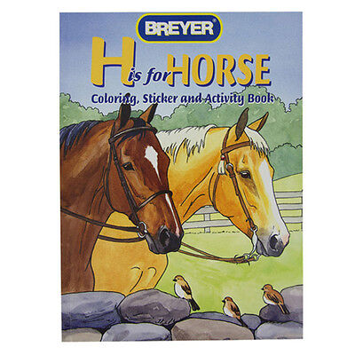 """Breyer """"H"""" is for Horse - Coloring, Sticker, Activity Book"""