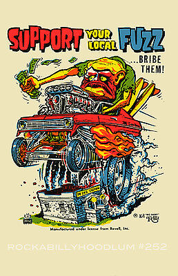 New Hot Rod Poster 11x17 Ed Roth Support your Local Fuzz Drag Race Kustom