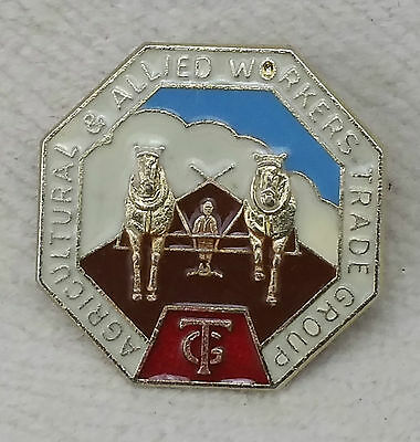 """Vintage Enamel Badge """"Agricultural & Allied Workers Trade Group, Union Related"""